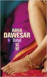 """Babyji"" un roman lesbien de'Abha Dawesar"