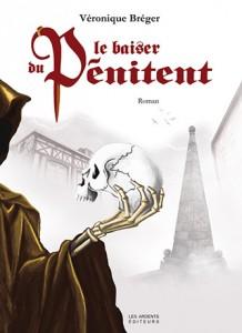 Le Baiser du pénitent de Véronique Bréger