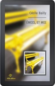 """""""Émois, et moi"""" ebook lesbien de Cécile Bailly chez KTM éditions"""